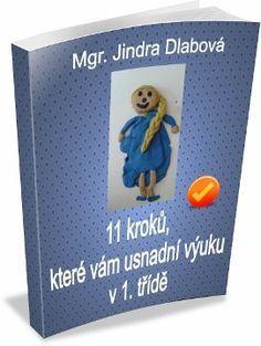 11 kroků, které vám usnadní výuku v 1. třídě | prvnitrida.cz