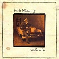 Hank Williams Jr-Habits Old And New-Vinyl Record CD | Acoustic Sounds
