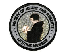 """""""Society of Misery & Regrets: Lifetime Member"""" badge / embroidered patch / applique Cool Patches, Pin And Patches, Biker Patches, Slytherin, Preston, Ragnor Fell, Estilo Grunge, Merit Badge, Cute Pins"""