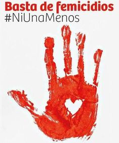 6/3/15 Marches are held in Argentina and other Latin countries such as Chile, Uruguay, Brazil and Mexico against femicide; over 1808 women and girls have been murdered in Argentina from 2008-2014 and it is estimated that a femicide is committed every 31 hours. #NiUnaMenos #NotOneLess