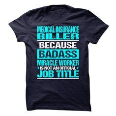 Awesome Tee For Medical Insurance Biller - T-Shirt, Hoodie, Sweatshirt