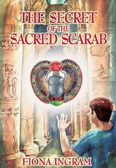The Secret of the Sacred Scarab: The Chronicles of the Stone - Book One by Fiona Ingram, http://www.amazon.com/dp/B005CRRU5E/ref=cm_sw_r_pi_dp_1oZasb03YTCMG