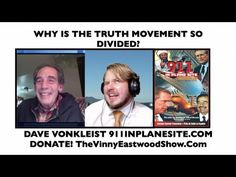 Why Is The truth Movement So Divided? Dave vonKleist