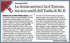 15/2/2011. Mentre i media di tutto il mondo danno ampio risalto alla manifestazione delle donne italiane contro Berlusconi, i TG italiani mettono la sordina.