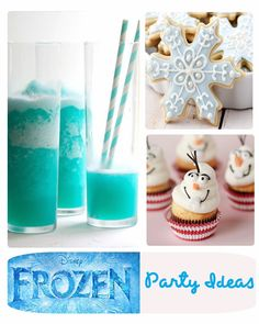 27 Party Ideas for Disney's Frozen  Movie.   Food, Treats, Drinks and Decorations-Elsa, Anna, Kristoff, Hans & Olaf