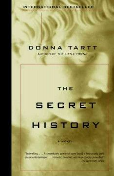 The Secret history by Donna Tartt.  Click the cover image to check out or request the literary fiction kindle.