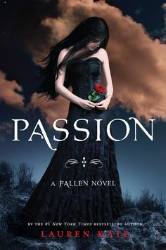 Passion, The third book in the Fallen series by Lauren Kate. Great read eagerly anticipating the release of the next novel 'rapture'