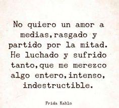 Indestructible #frases #citas #fridakahlo
