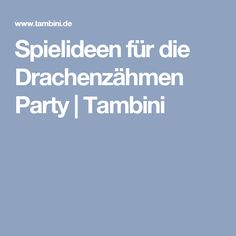 23 best Drachenzähmen leicht gemacht Party images on Pinterest ...