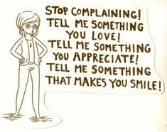 Take the No Complaints Challenge – Sherry Clayton Works Words Quotes, Wise Words, Me Quotes, Motivational Quotes, Inspirational Quotes, Sayings, Positive Quotes, Stop Complaining Quotes, Im Sorry Quotes