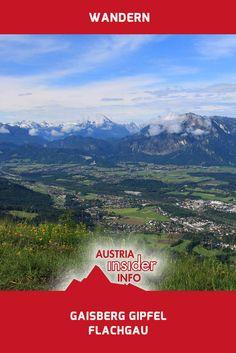 Der Gaisberg ist einer der Hausberge der Salzburger, weswegen wohl so gut wie jeder Salzburger schon einmal auf diesem markanten Gipfel gestanden ist. Austria, Mountains, Outdoor, Nature, Travel, Viajes, Outdoors, Naturaleza, Destinations