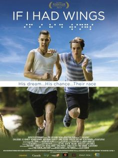 If I Had Wings (2013) Full movie at Putlocker - On Putlocker.plus in If I Had Wings (2013) Putlocker A policeman father gets a repeat juvenile offender to be a cross country running partner for his blind high school son.