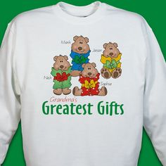 Greatest Gifts Personalized #Christmas Sweatshirts. Grandma's greatest gifts are her grandkids, and this personalized Christmas sweatshirt says it all. Our custom Greatest Gifts sweatshirt can be personalized with any title - like Nana or Mom or Dad - and up to 30 names of precious little bears. This custom Christmas sweatshirt is available in three colors and adult sizes S-4XL, and it's machine washable.