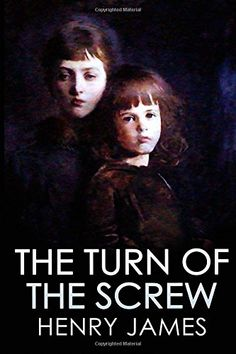 Buy The Turn of the Screw by Henry James and Read this Book on Kobo's Free Apps. Discover Kobo's Vast Collection of Ebooks and Audiobooks Today - Over 4 Million Titles! Best Books Of All Time, 100 Books To Read, Good Books, Reading Library, Library Books, Book Cover Art, Book Covers, Fiction And Nonfiction