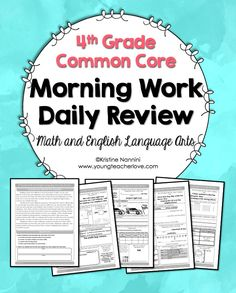 Morning Work or Daily Review for 4th Grade. 180 days of fun and review. English Language Arts and Math with Reading Passages, review, and vocabulary each week.-Kristine Nannini