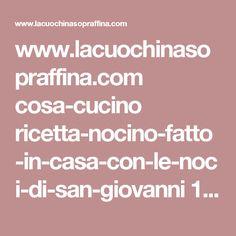 www.lacuochinasopraffina.com cosa-cucino ricetta-nocino-fatto-in-casa-con-le-noci-di-san-giovanni 10100