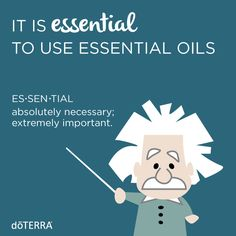 There's a reason that they are called essential oils!
