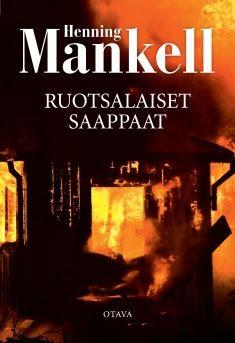 Ullan Luetut kirjat: Henning Mankell Ruotsalaiset saappaat