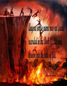 """Hell and the bible. What does the bible teach about hell Revelation """"And the smoke of their torment ascendeth up for ever and ever: and Way To Heaven, Heaven And Hell, All Seven Deadly Sins, Book Of Life, The Book, Jesus Is Coming, Prophetic Art, Holy Spirit, Christian Posters"""