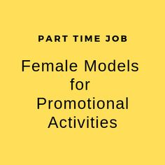 Female Models for Promotional Activities Part Time Job Work Profile, Good Communication Skills, Part Time Jobs, Latest Pics, Mumbai, Female Models, Promotion, Events, Activities