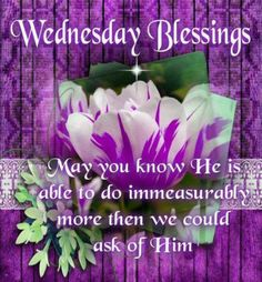 EPHESIANS 3:20                                ~~~~~~~  Have a most beautiful & blessed day everyone!