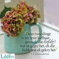 Goeie More, Living Water, Love Me Quotes, Printable Quotes, Afrikaans, Birthday Wishes, Projects To Try, Words, Africa