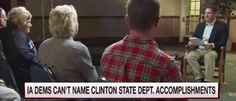 Iowa Democrats Can't Name One Clinton State Dept Accomplishment [VIDEO]