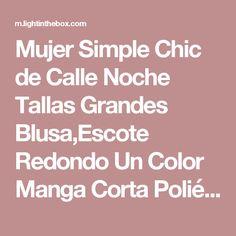 Mujer Simple Chic de Calle Noche Tallas Grandes Blusa,Escote Redondo Un Color Manga Corta Poliéster Azul Rosa Negro Verde Fino 2017 - $15418