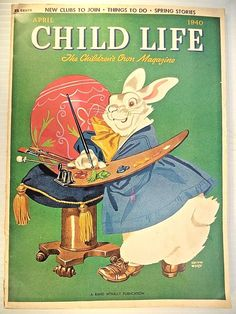 1940 CHILD LIFE MAGAZINE, KEITH WARD EASTER BUNNY COVER, EX+