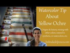 Watercolor Tip; About the color Yellow Ochre (building your palette)