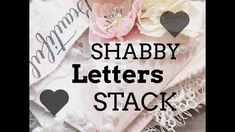 COME CRAFT/CHAT  WITH ME   SHABBY STACK OF LETTERS   PRIMA LOVE STORY   PART 2 /2 - YouTube