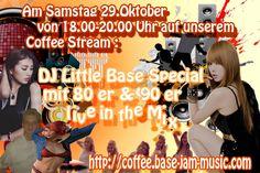 für alle DJ Little Base Fans einschalten auf dem Coffee Stream am heutigen Samstag den 29.Oktober von 18.00 -20.00 Uhr, sein Special 80 er 90 er Hits live in the Mix nur auf dem Coffee Stream,das muss ich mir reinziehen auf http://coffee.base-jam-music.com