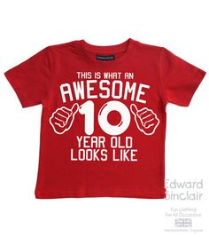 This is what an awesome 10 year old looks like. Boys Birthday T-shirt This is what an awesome 10 year old looks like. Boys Birthday T-shirt 10th Birthday Parties, Birthday Fun, Birthday Design, Double Digit Birthday Ideas, Birthday Boy Shirts, Birthday Outfits, 10 Year Old Boy, Old Shirts, 4 Year Olds