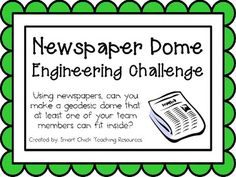 Newspaper Dome: Engineering Challenge Project ~ Great STEM Activity~ $