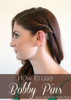 How to use bobby pins so that no one knows they're there!