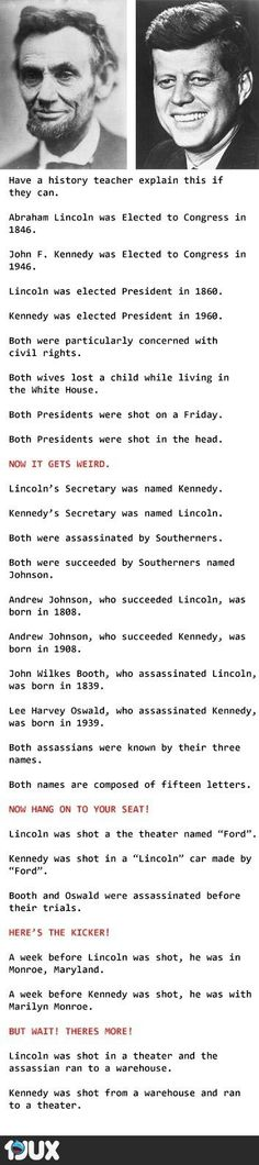 you think, are coincidences merely coincidences? Are these for real or just. Makes you think, are coincidences merely coincidences?Are these for real or just. Makes you think, are coincidences merely coincidences? The Meta Picture, Funny Quotes, Funny Memes, Hilarious, Memes Humour, John F Kennedy, Lincoln Kennedy, Jfk And Abraham Lincoln, Jfk Kennedy
