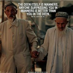 The deen itself is manners