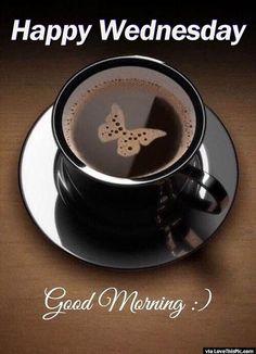 Coffee Art Happy Wednesday Good Morning