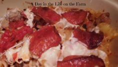 A Day in the Life on the Farm: Pizza Pasta Bake for #SundaySupper