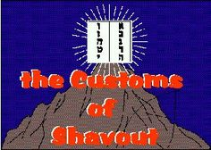 The Traditional Customs of Shavout