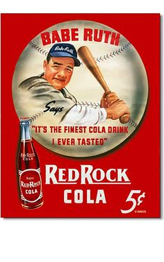Babe Ruth... Cola