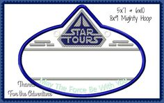 In The Hoop Disney Cast Member Star Wars Tours Name Stroller Tag Applique Digital Embroidery Machine Design File 4x4 5x7 6x10 8x9 Mighty H. by Thanks4TheAdventure on Etsy