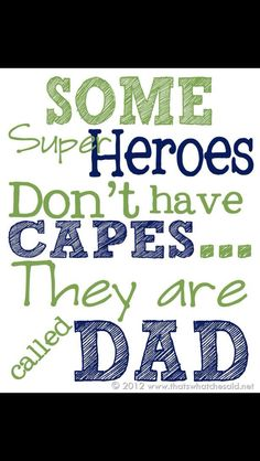 Happy fathers day quotes quotations about dad from daughter,son,wife,husband.Fathers day greetings messages for daddy.Happy fathers day 2016 quotes,sayings.My dad my hero quotes. Father's Day Printable, Free Printable Cards, Free Printables, You Are My Superhero, Dad Superhero, Happy Father Day Quotes, Fathers Day Sayings, Dad Sayings, Happy Fathers Day Images