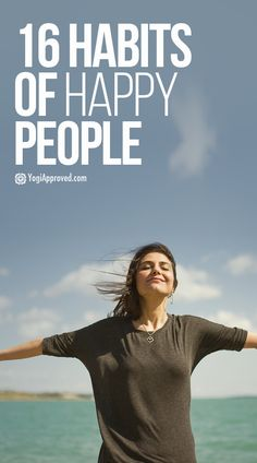 16 Habits of Happy People
