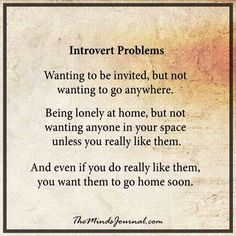 Introvert Problems - Totally relatable !  - http://themindsjournal.com/introvert-problems/