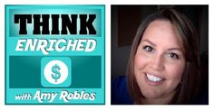 Amy Robles of Think Enriched interviews the Debt Free Guys. Amy gets their back story and their insight to help listeners with their money.