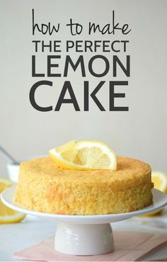 How to make lemon cake that comes out perfectly every time! Seriously guys so…
