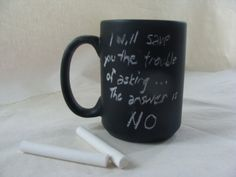 Coffee Mug Cup Chalk Board Message Ceramic Repurpose by earthluv, $12.00