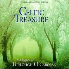 Celtic Treasure - The Legacy of Turlough O`Carolan $12.50. I have this cd, wonderful tribute...