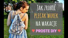 PLECAK WOREK Z KOSZULKI - jak zmienić t-shirt w modną ozdobę na wakacje?...